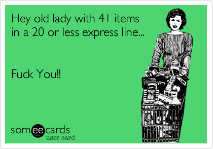 Hey old lady with 41 items