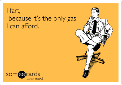 I fart,