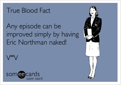 True Blood Fact
