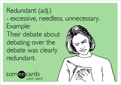 Redundant (adj.)