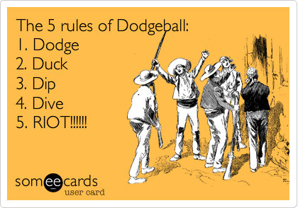 The 5 rules of Dodgeball: