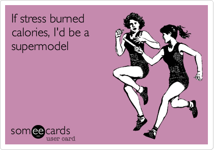 If stress burned