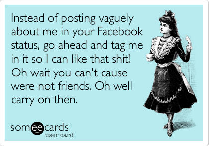 Instead of posting vaguely