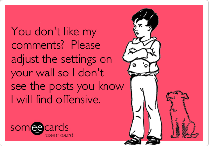 You don't like my