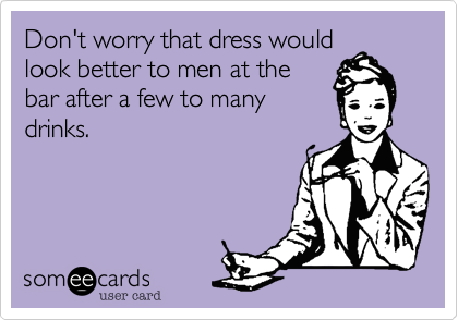 Don't worry that dress would
