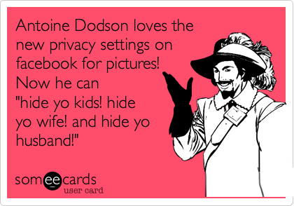 Antoine Dodson loves the