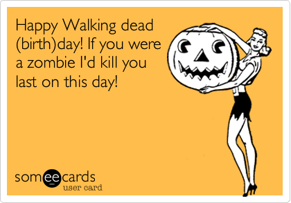 Happy Walking dead