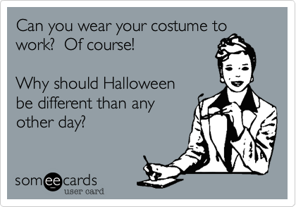 Can you wear your costume to