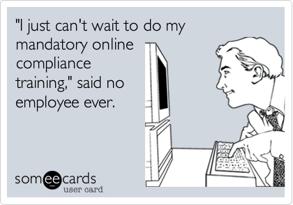 """I just can't wait to do my mandatory online