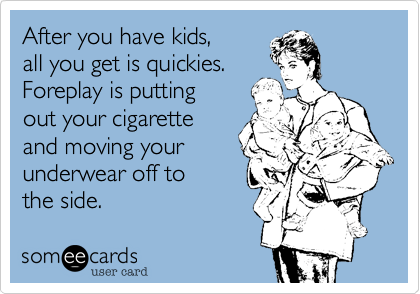 After you have kids,