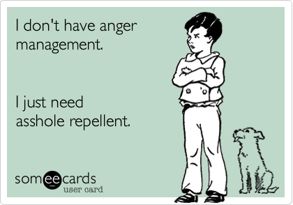 I don't have anger
