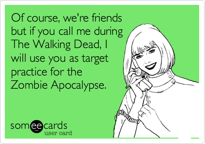 Of course, we're friends