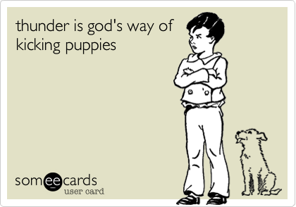 thunder is god's way of
