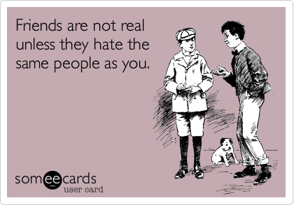 Friends are not real