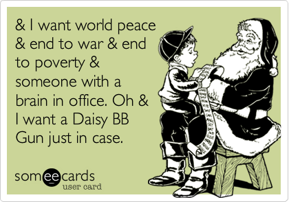 & I want world peace