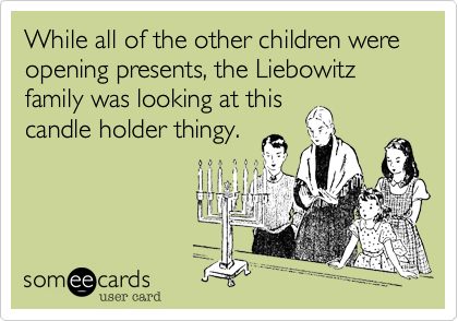 While all of the other children were opening presents, the Liebowitz family was looking at this