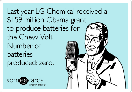 Last year LG Chemical received a $159 million Obama grant