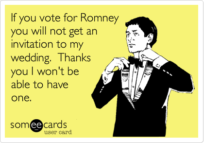 If you vote for Romney