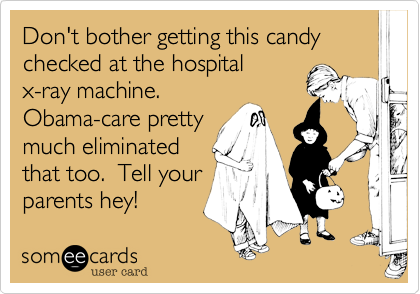 Don't bother getting this candy checked at the hospital
