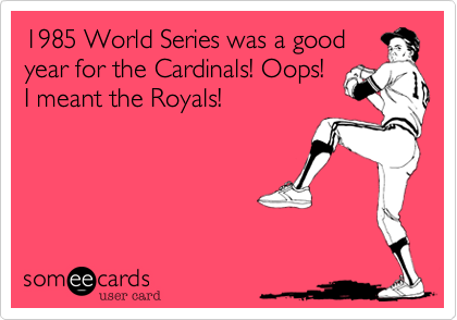 1985 World Series was a good