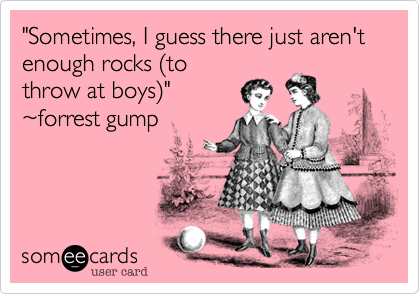 """Sometimes, I guess there just aren't enough rocks (to