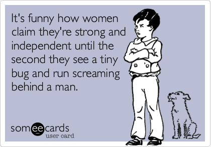 It's funny how women