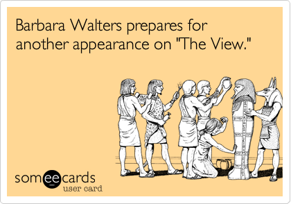 "Barbara Walters prepares for another appearance on ""The View."""