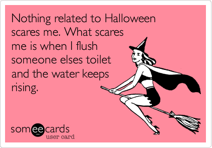 Nothing related to Halloween scares me. What scares