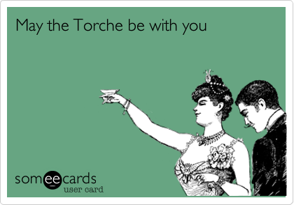 May the Torche be with you