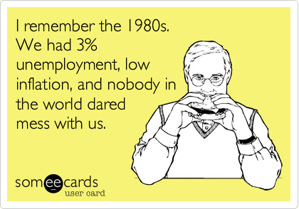 I remember the 1980s.