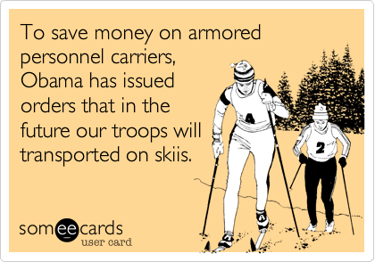 To save money on armored 