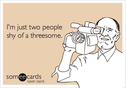 I'm just two people 