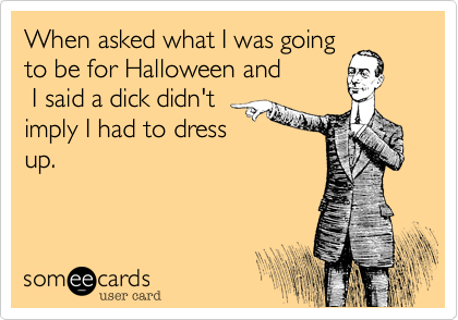 When asked what I was going