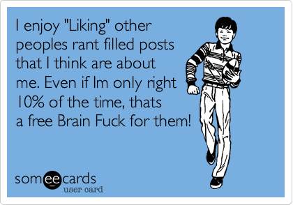 "I enjoy ""Liking"" other 