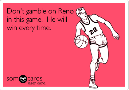 Don't gamble on Reno