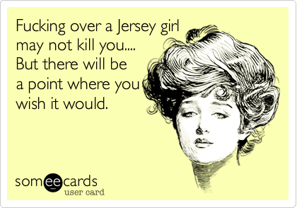 Fucking over a Jersey girl