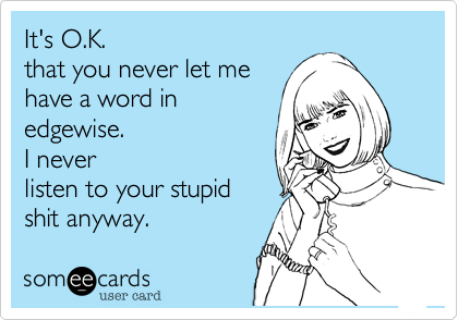 It's O.K. 