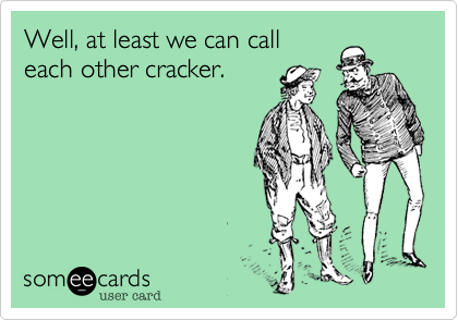 Well, at least we can call