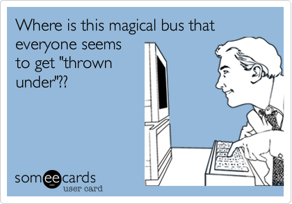 Where is this magical bus that everyone seems