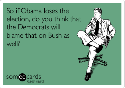 So if Obama loses the