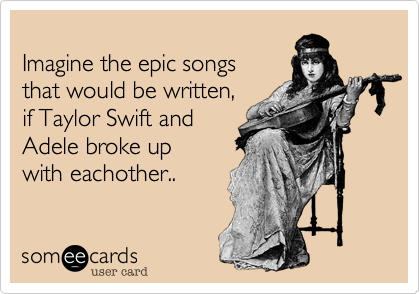 Imagine the epic songs 
