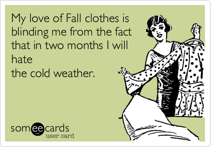 My love of Fall clothes is