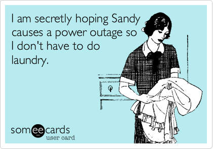I am secretly hoping Sandy