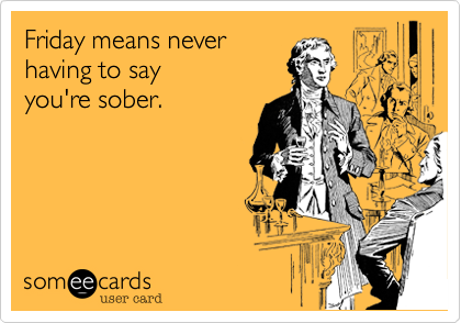 Friday means never 