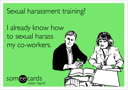 Sexual harassment training?