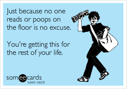 Just because no one