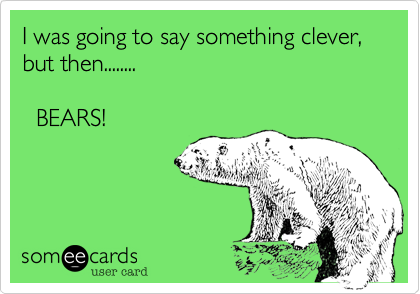 I was going to say something clever, but then........