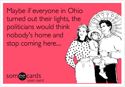 Maybe if everyone in Ohio