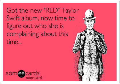 "Got the new ""RED"" Taylor