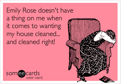 Emily Rose doesn't have